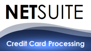 netsuite credit card processing